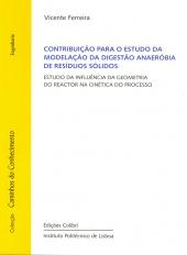 Contribuição para o Estudo da Modelação da Digestão Anaeróbia de Resíduos sólidos