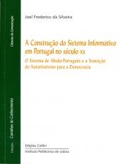 A Construção do Sistema Informativo em Portugal no século XX