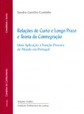 Relações de Curto e Longo Prazo e Teoria da Cointegração