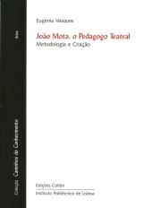 João Mota, O Pedagogo Teatral