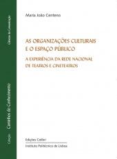 As Organizações Culturais e o Espaço Público