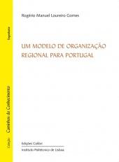 Um Modelo de Organização Regional para Portugal