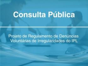 Projeto de Regulamento de Denúncias Voluntárias de Irregularidades do IPL